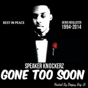 Speaker Knockers – Gone Too Soon