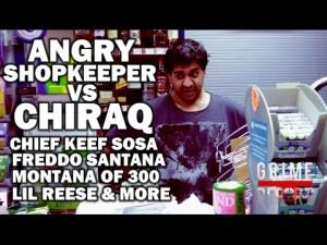Angry ShopKeeper Vs Chiraq : Chief Keef, Fredo Santana, Montana Of 300 & More