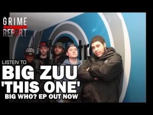 Big Zuu – This One (Big Who? Ep Out Now) @ItsBigZuu