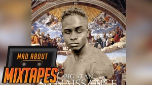 BigStan – Come Get It ( Ft Thandie Mkan) @n2thea Production | MadAboutMixtapes