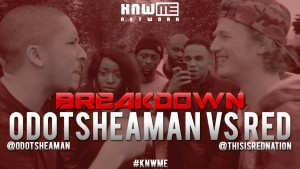 BREAKDOWN – Odotsheaman vs RED #KNWME @Odotsheaman @ThisIsRedNation