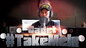 Cadet – #TakeMeIn   S:01 EP:25 [MCTV] [@Callmecadet @MCTVUK]
