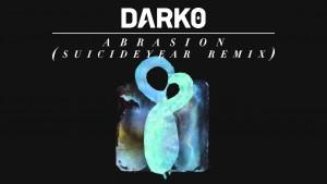 Dark0 —Abrasion (Suicideyear Remix) [Official]