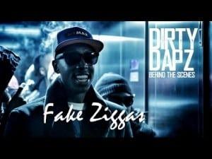 Dirty Dapz- Fake Ziggas [BTS] @DirtyDapzGFE @SenseSeeMedia