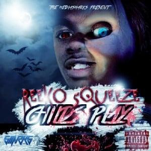 Reeko Squeeze – Childs Play