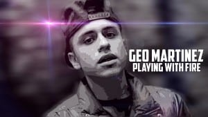 Geo Martinez – Playing With Fire [S1 EP10] : TITAN TV