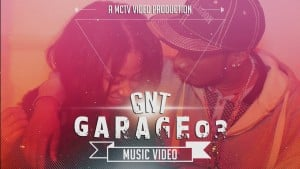 GNT | Garage 03 [Music Video]: MCTV [@Remz_Rage @CeefourDaArtist @MCTVUK]
