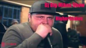 Higherstakes – #DJBIGMIKEESHOW – @SilkCityRadio | PlayBack Visuals
