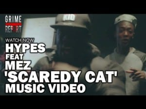 Hypes feat Mez – Scaredy Cat [Music Video] @ManchesterHypes