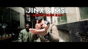 Jinx & MSL – More Than Rap [Music Video] : TITAN TV