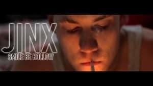 Jinx – Smile Be Hollow [Music Video] : TITAN TV