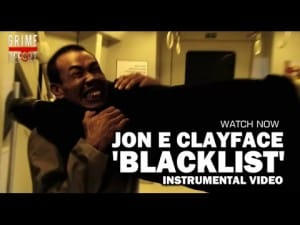 Jon E Clayface – Blacklist V.I.P [Instrumental Video] @JonEClayface
