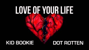 Kid Bookie – Love of Your Life Ft. Dot Rotten (Prod By. Lewis Cullen) | SP Studios