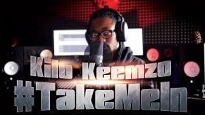 Kilo Keemzo – #TakeMeIn | S:01 EP:21 [MCTV] [@kilokeemzo1k @MCTVUK]