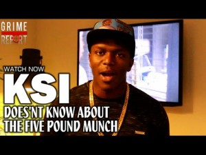 KSI Doesn't Know About The Five Pound Munch
