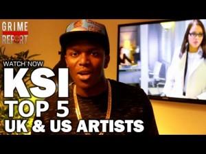 KSI Reveals His Top 5 UK MC's & Top 5 American Rappers