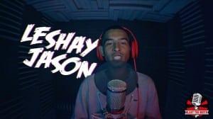 Leshay Jason – Blast The Booth [EP.16]