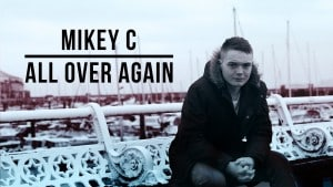 Mikey C – All Over Again [Official Video]: Blast The Beat TV