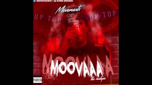 Movements Ft Lil Sykes, Perm, Young Sykes, Konez & Rendo – Up Now (Moovaaa The Mixtape) @RnaMedia1
