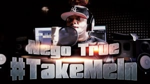 Nego True – #TakeMeIn   S:01 EP:05 [MCTV] [@NegoTrue @MCTVUK]
