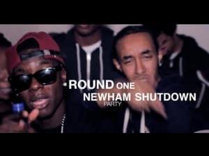 NEWHAM SHUTDOWN PARTY ROUND ONE