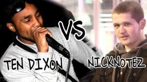 NickNotez Vs Ten Dixon | Video by @Odotsheaman