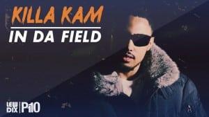 P110 – Killa Kam – In Da Field [Net Video]