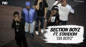P110 – Section Boyz Ft. Stardom – Da Boyz [Net Video]