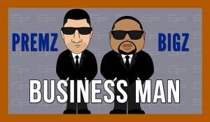 Premz – Business Man Ft. Bigz (Lyric Video)   SP Studios