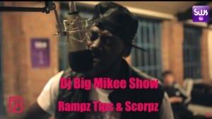 Rampz Tips & Scorpz – #DJBIGMIKEESHOW | PlayBack Visuals