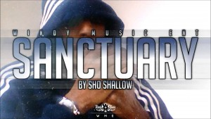 SHO SHALLOW – SANCTUARY (AUDIO)  [@SHOSHALLOW]