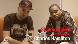 SK Vibemaker Interviews: Charles Hamilton