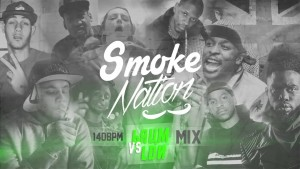 Smoke Nation 140BPM MIX – Brum Vs. LDN (Ft. Jaykae, Depzman, Skepta, Giggs & More!)