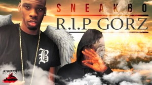 SNEAKBO – R.I.P GOR'Z Out On Itunes Now