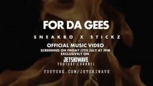Sneakbo & Stickz | For Da Gees [TRAILER] @Sneakbo @StizzyStickz | @HBVTV