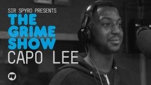 The Grime Show: Capo Lee
