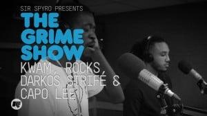 The Grime Show: Kwam, Rocks, Darkos Strife & Capo Lee