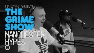 The Grime Show: Manchester Hypes