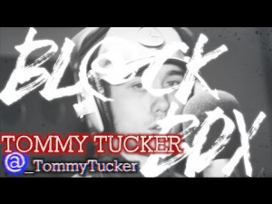TOMMY TUCKER | BL@CKBOX S6 Ep. 39/65