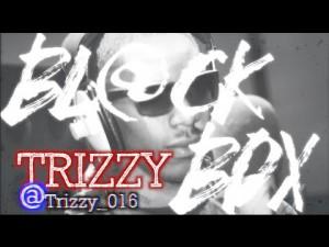 TRIZZY | BL@CKBOX S6 Ep. 33/65