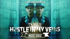 Ty Keezi | Hustle In My Veins [Music Video]: MCTV [@Tykeezi @MCTVUK]
