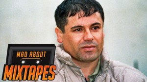 Yung Reeks – El Chapo Guzman (No Lies) | MadAboutMixtapes