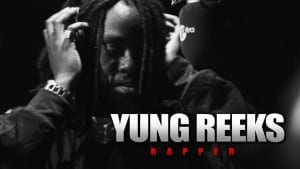 Yung Reeks – Fire In The Booth