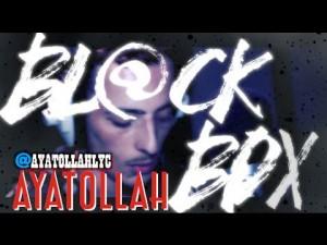 AYATOLLAH | BL@CKBOX S7 Ep. 04/65 @AyatollahLYC @WE_R_BLACKBOX