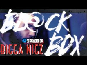 BIGGA NIGZ   BL@CKBOX S7 Ep. 17/65 @BiggaNIgz6 @WE_R_BLACKBOX