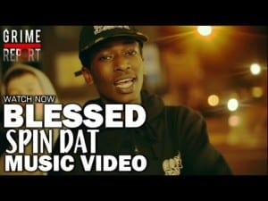 Blessed – Spin Dat [Music Video] @BlessedSWB