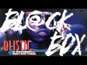 BLISTIC | BL@CKBOX S7 Ep. 13/65 @BlisticOfficial @WE_R_BLACKBOX