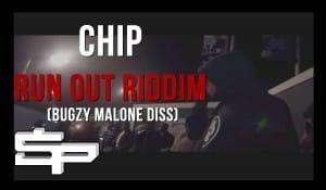Chip – Run Out Riddim (Bugzy Malone Diss) | SP Studios