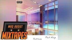 MoStack – Penthouse ft. Klayz | MadAboutMixtapes