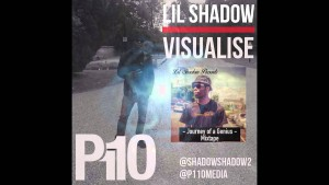 P110 – Lil Shadow – Visualise [AUDIO]